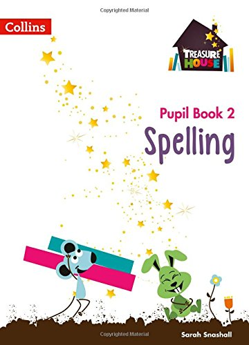 Treasure House ? Year 2 Spelling Pupil Book (Collins Treasure House)