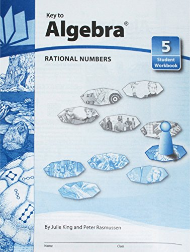 (Key To Algebra Book 5: Rational Numbers (KEY TO...WORKBOOKS))