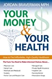Your Money and Your Health, Jordan Braverman, 1591023939