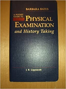 A Pocket Guide to Physical Examination and History Taking by Bates, Barbara (1991)