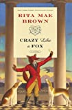 Crazy Like a Fox: A Novel (Jane Arnold)
