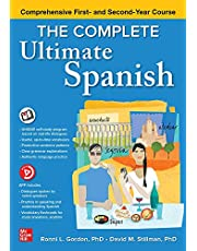 The Complete Ultimate Spanish: Comprehensive First- and Second-Year Course