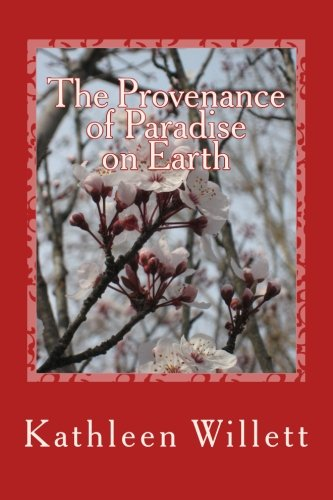 The Provenance of Paradise on Earth
