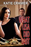 Book Cover for What Lisa Did Last (Hotwife and Cuckold Stories)