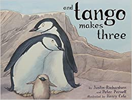 Cover Image of And Tango Makes Three by Justin Richardson and Peter Parnell