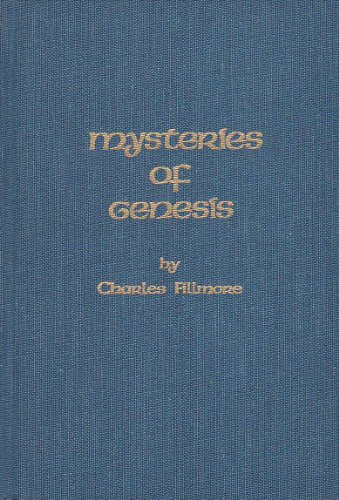 Mysteries of Genesis by Unity School of Christianity