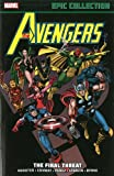 img - for Avengers Epic Collection: The Final Threat book / textbook / text book