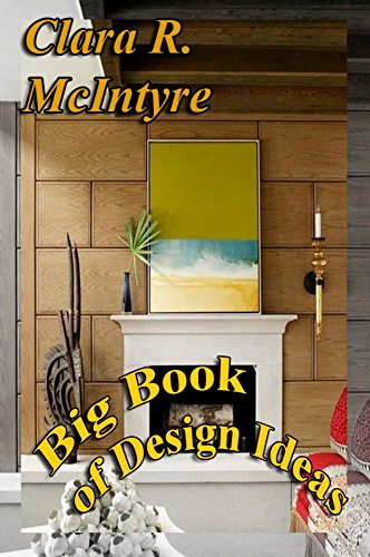 Big Book of Design Interior Ideas: Decor in the house