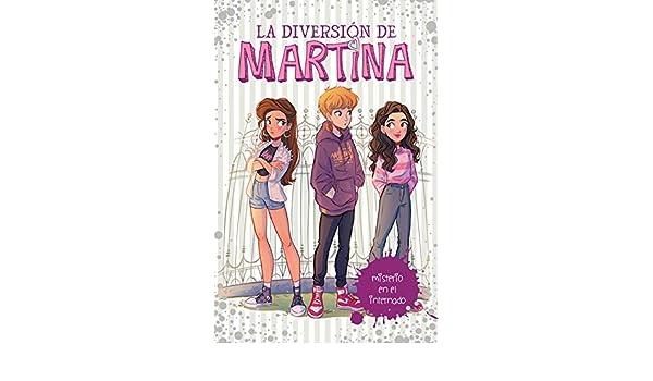 Misterio en el internado (La diversión de Martina 5) (Spanish Edition)