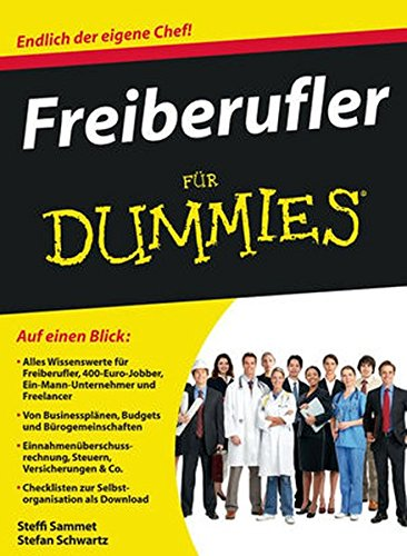 Freiberufler für Dummies Taschenbuch – 17. November 2010 Steffi Sammet Stefan Schwartz Freiberufler für Dummies 3527706542