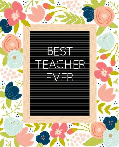 Book cover from Best Teacher Ever Journal (Letterboard Cover): A Notebook for To-Do?s, Brilliant Ideas, & Lesson Plans by Pretty Simple Press