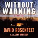 Without Warning Audiobook by David Rosenfelt Narrated by Jeff Steitzer