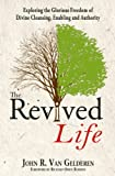 The Revived Life