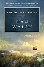 The Deepest Waters, A Novel