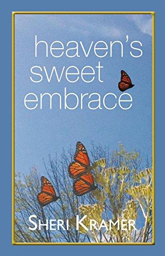 - Heaven's Sweet Embrace