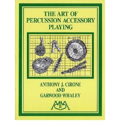 Read Online Art of Percussion Accessory Playing (Paperback) - Common ebook