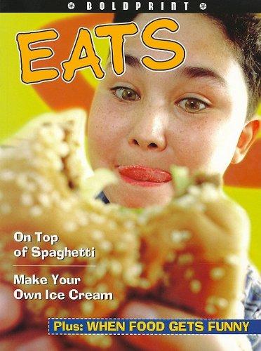 Read Online Steck-Vaughn BOLDPRINT Anthologies: Individual Student Edition Yellow Eats PDF
