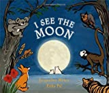 I See the Moon, Jacqueline Mitton, 1845076338