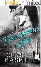 Dangerous Kiss (Dangerous Noise Book 1)
