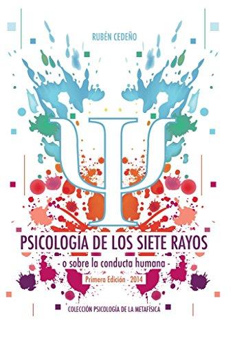 PSICOLOGÍA DE LOS SIETE RAYOS - RUBÉN CEDEÑO (LIBRO)