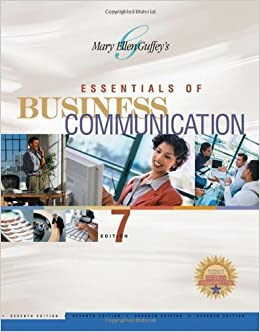 Essentials of Business Communication , Seventh Edition