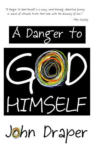 A Danger To God Himself by John Draper ebook deal