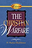 img - for The Christian Warfare: An Exposition of Ephesians 6:10-13 book / textbook / text book