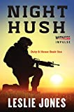 Night Hush: Duty & Honor Book One