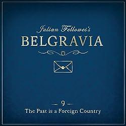 Julian Fellowes's Belgravia, Episode 9