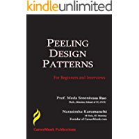 Peeling Design Patterns: For Beginners & Interviews (Design Interview Questions)