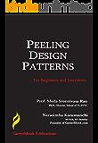Peeling Design Patterns: For Beginners & Interviews (Design Interview Questions)