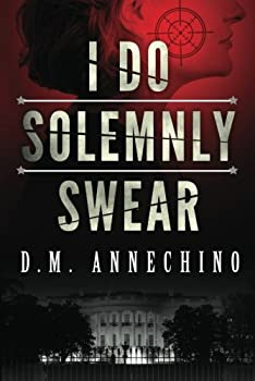 I Do Solemnly Swear 1612184227 Book Cover
