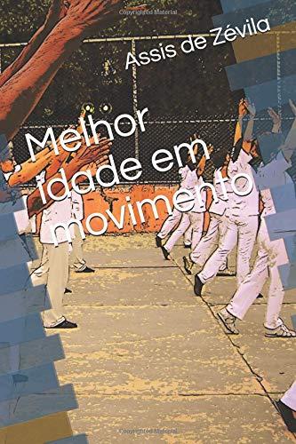 Pdf Comics Melhor idade em movimento (Portuguese Edition)