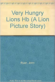 Book The Very Hungry Lions: A Story of Daniel (Picture Storybooks)