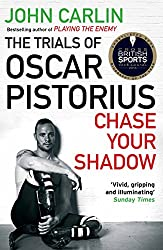 Chase Your Shadow: The Trials of Oscar Pistorius (English Edition)
