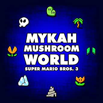 Mushroom World (From