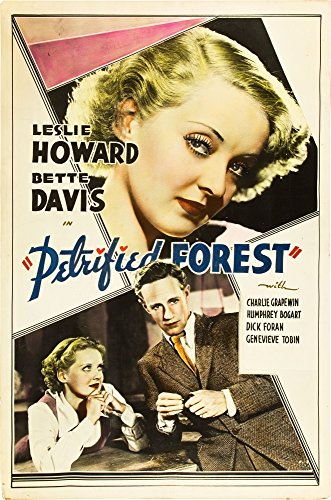 - Posterazzi The Petrified Forest Top Bottom from Left: Bette Davis Leslie Howard 1936. Movie Masterprint Poster Print (11 x 17)
