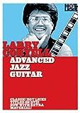 Larry Coryell: Advanced Jazz Guitar
