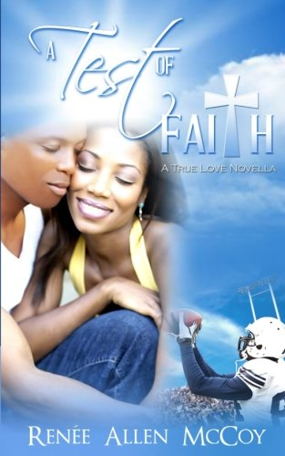 Books : A Test of Faith (The True Love Novellas) (Volume 3)