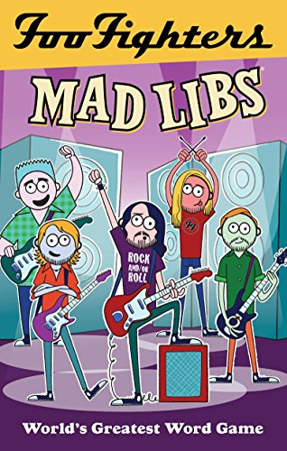 Foo Fighters Mad Libs (Foo Fighters Merchandise)