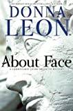 About Face: A Commissario Guido Brunetti Mystery