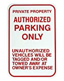 1-Pc Wonderful Popular Authorized Parking Only Sign Exterior Message Declare Vehicles Property Size 12'' x 18'' Aluminum Signs