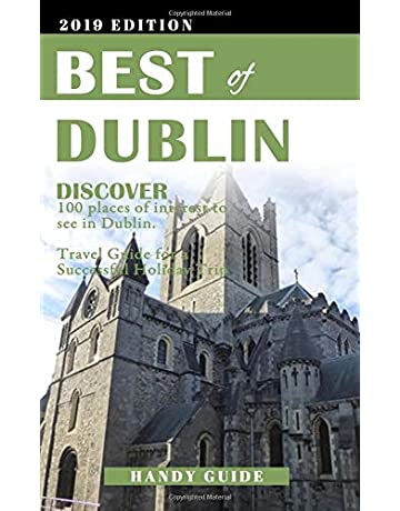 Best Of Dublin: Discover 100 places of interest to see in Dublin. Travel Guide