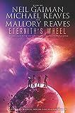 Eternity's Wheel (InterWorld Trilogy)