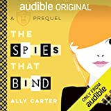 The Spies That Bind: A Gallagher Girls Prequel