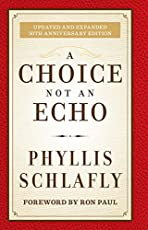 a choice not an echo updated and expanded 50th anniversary edition