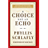 A Choice Not an Echo: Updated and Expanded 50th Anniversary Edition