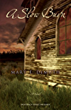 A Slow Burn: A Novel (Defiance Texas Trilogy Series Book 2)