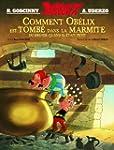 COMMENT OB�LIX EST TOMB� DANS LA MARM...