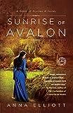 Sunrise of Avalon (Twilight of Avalon Trilogy, Book 3)